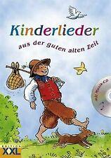Kinderlieder aus der guten alten Zeit von unbekannt | Buch | Zustand gut