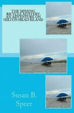 The Missing Bicycle Mystery: an Adventure on Hilton Head Island by Susan B....