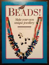 Beads! : Make Your Own Unique Jewelry by Stefany Tomalin (1990, Paperback)