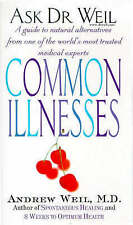 Very Good, Ask Dr Weil: Common Illnesses, Weil MD, Dr. Andrew, Book