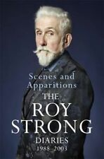 Scenes and Apparitions: The Roy Strong Diaries 2 1988-2003 Hardback Book 2016 Ed