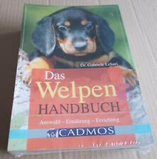 Das Welpen-Handbuch: Auswahl - Ernährung - Erziehung Gabriele Lehari