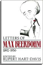 Letters of Max Beerbohm, 1892-1956 (1989)- First Edition, Hardcover Book!