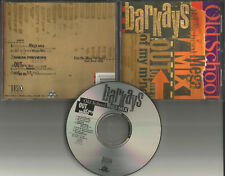 BARKAYS old School MEGAMIX w/Out my Mind RADIO & INSTRUMENTAL CD Single BAR KAYS