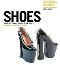 Shoes: A History from Sandals to Sneakers, , New, Hardcover