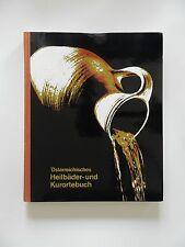 Österreichisches Heilbäder und Kurortebuch Paul Slezak 1975