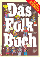 Peter Bursch - Das Folkbuch : über 100 der besten Songs mit allen Informationen
