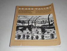 Brass Valley:Story Of Working Peoples Lives in CT Mills by Jeremy Brecher SIGNED
