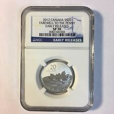 2012 Canada Canadian $20 Farewell to the Penny NGC SP70 Early Releases Silver