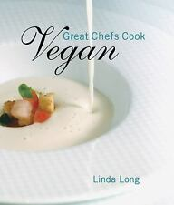 Great Chefs Cook Vegan by Long, Linda, Good Book