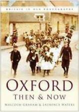Oxford Then and Now: From the Henry Taunt Collection by Malcolm Graham, Laurence