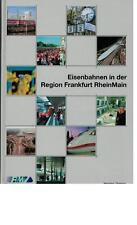 Jürgen Zabel - Eisenbahnen in der Region Frankfurt RheinMain - 2002