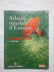 ATLANTE STRADALE D' EUROPA CENTRO - TOURING CLUB ITALIANO