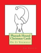 Pharaoh Hound Christmas Cards : Do It Yourself by Gail Forsyth (2015, Paperback)