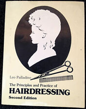 The Principles and Practise of Hairdressing Second Ediition Leo Palladino