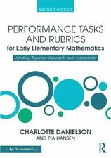 PERFORMANCE TASKS AND RUBRICS FOR EARLY ELEMENTARY MATHEMATICS - DANIELSON, CHAR