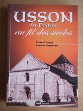 USSON DU POITOU AU FIL DES ANNEES. L. COGNY. B. GUYONNET. Ed. GESTE, 2002