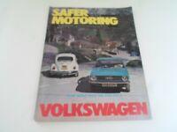 VOLKSWAGEN SAFER MOTORING June 1973 Vintage Illustrated Magazine + Adverts