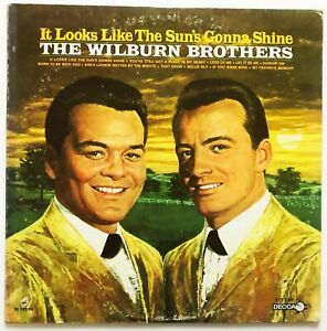 THE WILBURN BROTHERS - IT LOOKS LIKE THE SUN'S GONNA SHINE - 1969 US RELEASE