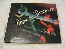 "Buddy Cole, Keys To Romance.  Capitol set #BD63.  78rpm, 10"".  Grade E+"