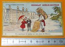 CHROMO GUERIN-BOUTRON 1905-1907 TOUR DU MONDE MEXIQUE MEXICO MARCHAND NATTES
