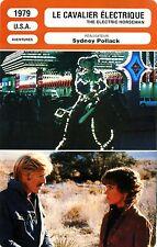 Fiche Cinéma Movie Card. The electric horseman/Le cavalier électrique (USA) 1979