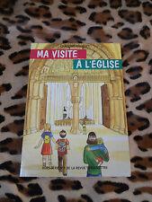 Ma visite à l'Eglise - Caroline Gourlet - H.S.1 , Revue Transmettre - 1999