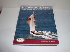 UNDER FULL SAIL SANDRINGHAM YACHT CLUB 1911-2011 BY NICK MOUNTSTEPHEN
