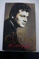 Tony Curtis: The Autobiography by Tony Curtis, Barry Paris
