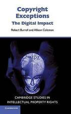 Copyright Exceptions: The Digital Impact (Cambridge Intellectual Property and In