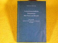 Rudolf Steiner - Geisteswissenschaftliche Erkenntnisse Natur - Anthroposophie