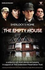 Sherlock's Home : The Empty House by Sherlock Holme Fans (2012, Paperback)