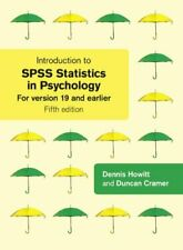 Introduction to SPSS Statistics in Psychology: For Version 19 and Earlier By Dr