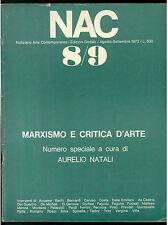 NAC ARTE CONTEMPORANEA AGOSTO SETTEMBRE 1973 N. 8/9 MARXISMO CRITICA D'ARTE