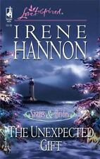 Love Inspired: The Unexpected Gift by Irene Hannon (2005, Paperback)