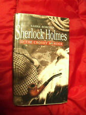 Sherlock Holmes and the Crosby Murder by Barrie Roberts (Hardcover, 2001)