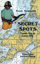 Coastal Fishing Guides: Frank Sargeant's Secret Spots - Tampa Bay to Cedar Key