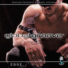 DJ Mark Anthony  Global Groove: Edge  Mixed CD Compilation Centaur