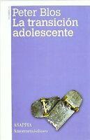 TRANSICION ADOLESCENTE,LA 3?ED. NUEVO. Nacional URGENTE/Internac. económico