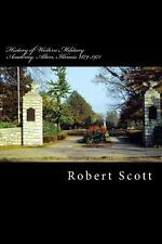 History of Western Military Academy, Alton, Illinois 1879-1971 by Robert...