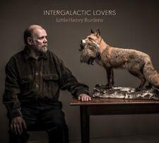 INTERGALACTIC LOVERS - LITTLE HEAVY BURDENS  CD NEU