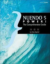 USED (VG) Nuendo 5 Power!: The Comprehensive Guide by Ashley Shepherd