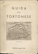 Guida del Tortonese - Tortona 1954  Sale - Castelnuovo - Piovera - Paderna ecc