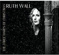 Ruth Wall - The Three Harps of Christmas [CD]