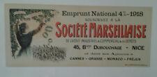 AFFICHE EMPRUNT 1914/18 BANQUE SOCIETE MARSEILLAISE MARSEILLE NICE MONACO  1918