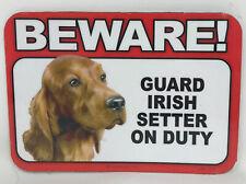 Beware! Guard Irish Setter Dog On Duty Magnet Laminated Car Pet 6x4 New