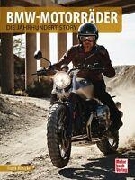 BMW MOTORRÄDER Die Jahrhundert-Story Modelle Typen Baureihen Tabellen Buch Book