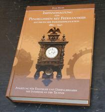 Buch für die Instandhaltug von Pendeluhren