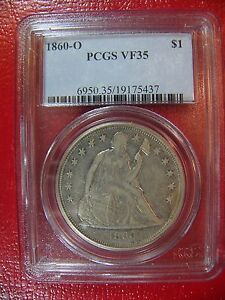 1860-O Liberty Seated Silver Dollar PCGS VF 35 Cert# 19175437 NICE! REDUCED