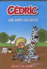 DVD Cédric Nos amies les bêtes